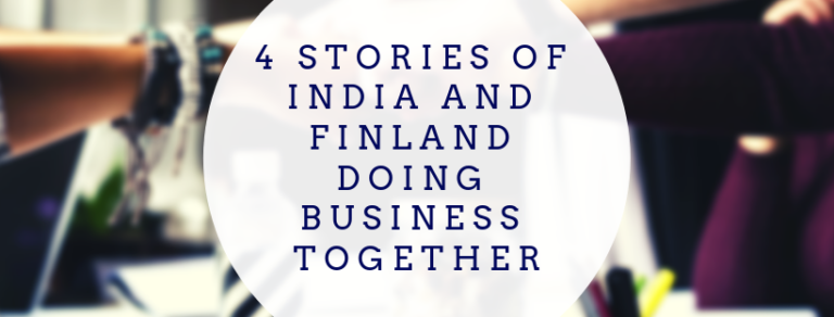 4 stories of India and Finland doing business together