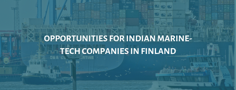 Opportunities for Indian Marine-Tech Companies in Finland