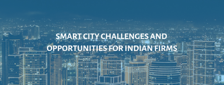 Smart City Challenges and Opportunities for Indian ICT Firms